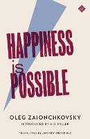 Happiness is Possible (Paperback)