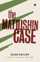The Matiushin Case (Paperback)
