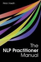 The NLP Practitioner Manual (Paperback)