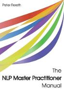 The NLP Master Practitioner Manual (Paperback)