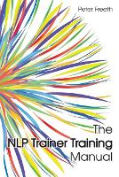 The NLP Trainer Training Manual 2017 (Paperback)