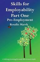 Skills for Employability: Pre-Employment: Part 1