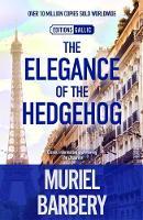 Elegance of the Hedgehog (Hardback)