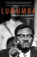 Lumumba: Africa's Lost Leader - Life & Times (Paperback)