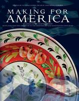 Making for America: Transatlantic Craftsmanship: Scotland and the Americas in the Eighteenth and Nineteenth Centuries (Hardback)
