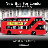 New Bus for London: The Inside Story (Hardback)