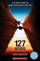 127 Hours - Scholastic Readers