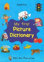 My First Picture Dictionary: English-Farsi with Over 1000 Words 2017 (Paperback)