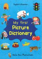 My First Picture Dictionary English-Lithuanian: Over 1000 Words 2016 (Paperback)