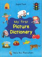 My First Picture Dictionary English-Tamil : Over 1000 Words 2016 (Paperback)