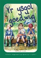 Archwilio'r Amgylchedd Awyr Agored yn y Cyfnod Sylfaen - Cyfres 2: Ysgol Goedwig, Yr (Paperback)