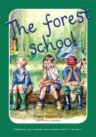 Exploring the Outdoor Environment in the Foundation Phase - Series 2: Forest School, The (Paperback)