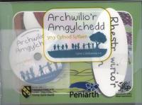 Archwilio'r Amgylchedd yn y Cyfnod Sylfaen - Cyfres 2: Deilliannau 4-6