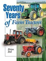 Seventy Years of Farm Tractors