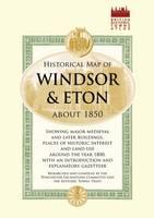Historical Map of Windsor and Eton, 1860 (Sheet map)