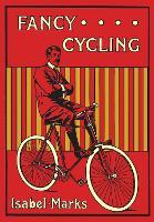 Fancy Cycling, 1901