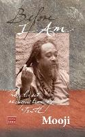Before I Am: The Direct Recognition of Truth (Paperback)