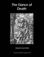 The Dance of Death - CV/Visual Arts Research 179 (Paperback)