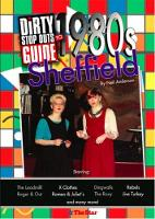 Dirty Stop Out's Guide to 1980s Sheffield (Paperback)