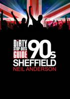 Dirty Stop Out's Guide to '90s Sheffield (Paperback)