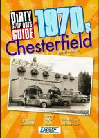 Dirty Stop Out's Guide to 1970s Chesterfield - Dirty Stop Out's Guide 7 (Paperback)