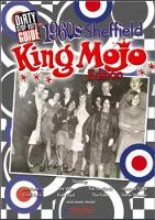 Dirty Stop Out's Guide to 1960s Sheffield - King Mojo Edition (Paperback)