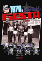 Dirty Stop Out's Guide to 1970s Sheffield - The Fiesta Edition (Paperback)