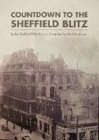Countdown to the Sheffield Blitz (Paperback)
