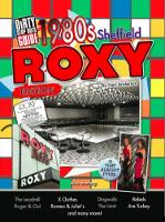 Dirty Stop Out's Guide to 1980s Sheffield - The Roxy Edition (Paperback)