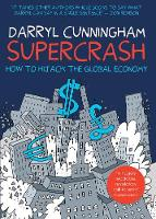 Supercrash: How to Hijack the Global Economy (Paperback)