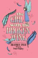 The Girl with the Broken Wing (Paperback)