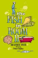 The Fish in Room 11 (Paperback)