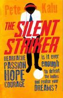 The Silent Striker - Striker 2 (Paperback)