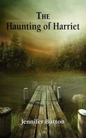 The Haunting of Harriet (Paperback)