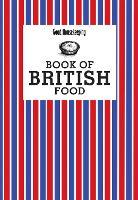Good Housekeeping Book of British Food - Good Housekeeping (Hardback)