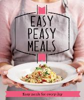 Easy Peasy Meals: Easy meals for every day - Good Housekeeping (Paperback)