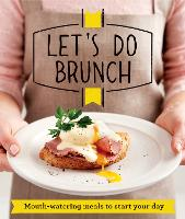 Let's Do Brunch: Morning meals to start your day - Good Housekeeping (Paperback)