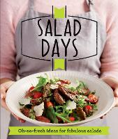 Salad Days: Oh-so-fresh ideas for fabulous salads - Good Housekeeping (Paperback)