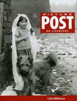 Picture Post on Liverpool (Paperback)