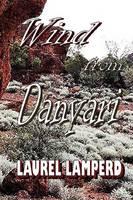 Wind from Danyari (Paperback)
