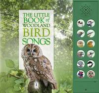 The Little Book of Woodland Bird Songs - Little Books of 2 (Board book)