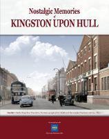 Nostalgic Memories of Kingston Upon Hull (Paperback)