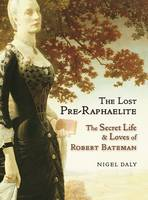 The Lost Pre-Raphaelite