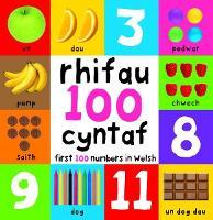 Rhifau 100 Cyntaf/First 100 Numbers in Welsh (Hardback)