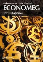 Canllawiau Adolygu Safon UG ac Uwch Economeg trwy Ddiagramau (Paperback)