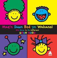 Mae'n Iawn Bod yn Wahanol/It's Okay to Be Different (Paperback)