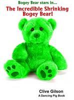 The Incredible Shrinking Bogey Bear