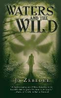 Waters and the Wild (Paperback)