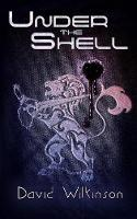 Under The Shell: An Agent Pilakin Mystery (Paperback)