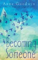 Becoming Someone (Paperback)